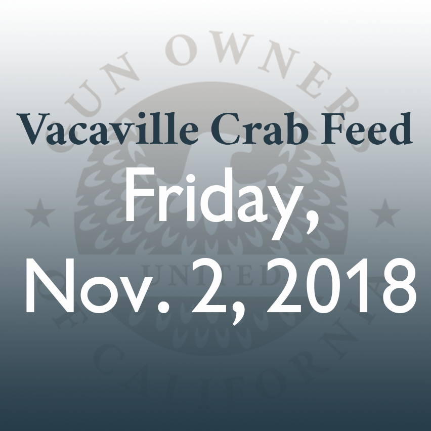 Vacaville Crab Feed - Gun Owners of California